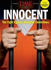 TIME Innocent: The Fight Against Wrongful Convictions