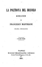La poltrona del diavolo: Romanzo di Francesco Mastriani, Volume 1