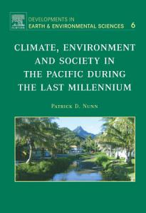 Climate  Environment  and Society in the Pacific during the Last Millennium