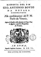 Risposta del p.m. Gio. Antonio Bouio da Nouara carmelitano alle considerationi del p.m. Paolo da Venetia, sopra le censure della santità di Papa Paolo Quinto contra la Repubblica di Venetia