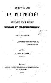 Qu'est-ce que la propriété? ou: Recherches sur le principe du droit ct du gouvernement