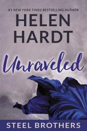 Unraveled: Steel Brothers Saga #9
