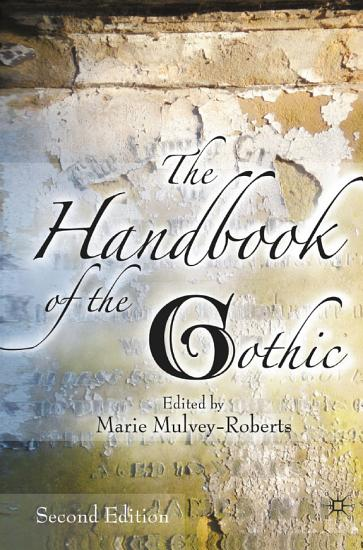 The Handbook of the Gothic PDF