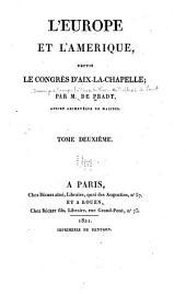 L'Europe et l'Amérique depuis le Congrès d'Aix-la-Chapelle;