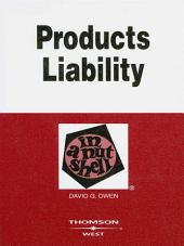 Owen's Products Liability in a Nutshell, 8th: Edition 8