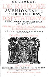 R. P. Georgii de Rhodes,... Theologia scholastica tomis 2 digesta