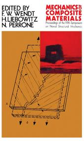 Mechanics of Composite Materials: Proceedings of the Fifth Symposium on Naval Structural Mechanics