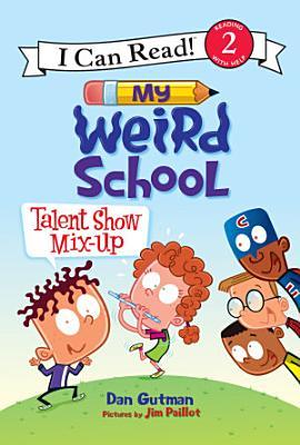 My Weird School  Talent Show Mix Up PDF