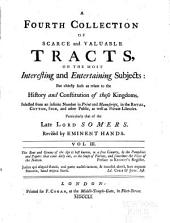 A collection of scarce and valuable tracts, on the most interesting and entertaining subjects: but chiefly such as relate to the history and constitution of these kingdoms, Volume 3
