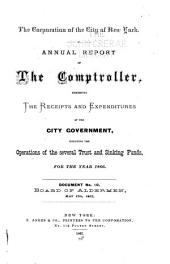 Consolidated Annual Report of the Comptroller of the City of New York for the Fiscal Year ...: Volume 1866