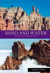 Sand and Water: Desert and Seascape Scenes