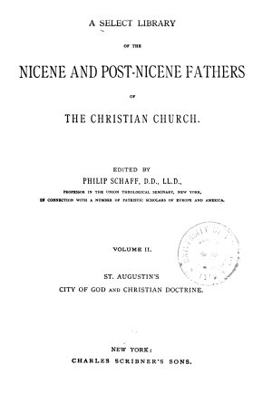A Select Library of the Nicene and Post Nicene Fathers of the Christian Church PDF