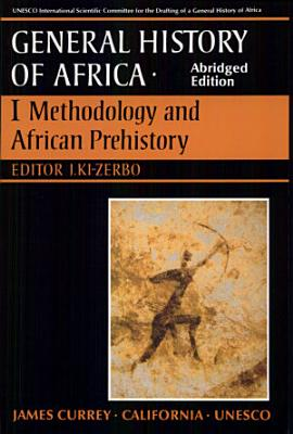 UNESCO General History of Africa  Vol  I  Abridged Edition PDF