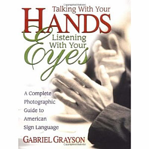 Talking with Your Hands  Listening with Your Eyes PDF