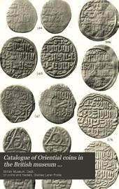 Catalogue of Oriental Coins in the British Museum: Volume 4