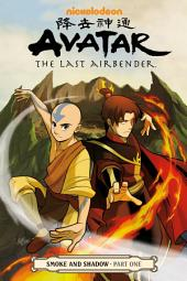 Avatar: The Last Airbender - Smoke and Shadow Part One: Part 1
