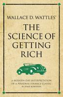 Wallace D  Wattles  The Science of Getting Rich PDF