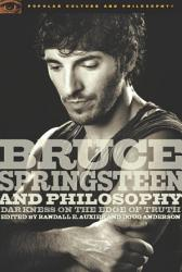 Bruce Springsteen And Philosophy Book PDF