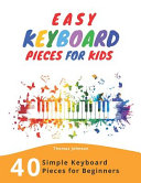 Easy Keyboard Pieces For Kids Book