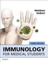 Immunology for Medical Students: Edition 3