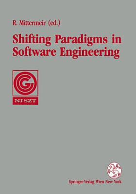 Shifting Paradigms in Software Engineering