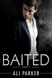 Baited, Part I: An Office Romance Serial