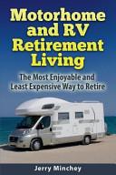 Motorhome and RV Retirement Living