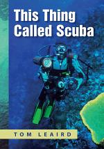This Thing called Scuba