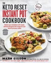 The Keto Reset Instant Pot Cookbook Book PDF