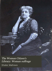 The Woman Citizen's Library: Woman suffrage