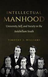 Intellectual Manhood Book PDF