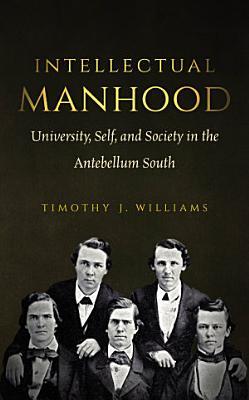 Intellectual Manhood PDF