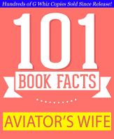 The Aviator   s Wife   101 Amazing Facts You Didn t Know PDF