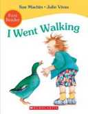 I Went Walking First Reader Book
