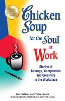 Chicken Soup for the Soul at Work PDF