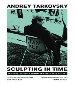 Sculpting in Time PDF