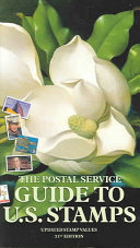 The Postal Service Guide to U.S. Stamps 31st Edition