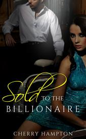 Sold to the Billionaire: new adult bdsm punishment humiliation older younger