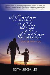 "A Letter to My Father: ""God be with you"""