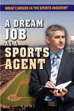 A Dream Job as a Sports Agent