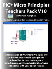 PIC Micro Principles Teachers Pack: Volume 10