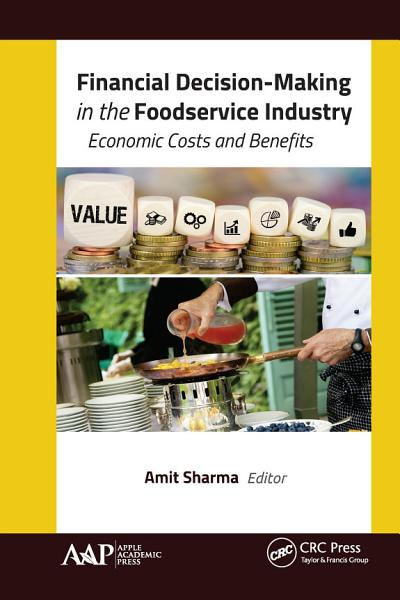 Financial Decision Making in the Foodservice Industry PDF