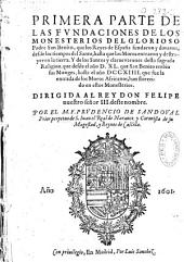 Fundaciones de los monasterios de... St Benito por los reyes de Espana... desde los tiempos de santo hasta... los Moros...