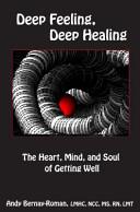Deep Feeling  Deep Healing