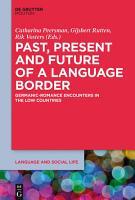 Past  Present and Future of a Language Border PDF