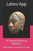 A Yoruba Prince in America