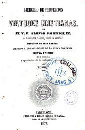 Ejercicio de perfección y virtudes cristianas, 1