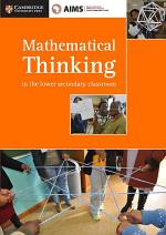 AIMSSEC Maths Teacher Support Series Mathematical Thinking in the Lower Secondary Classroom