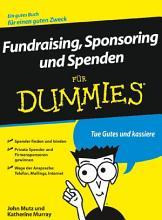 Fundraising  Sponsoring und Spenden f  r Dummies PDF