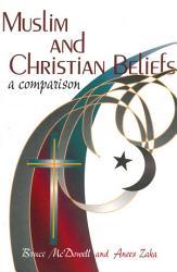 Muslim And Christian Beliefs A Comparison Book PDF